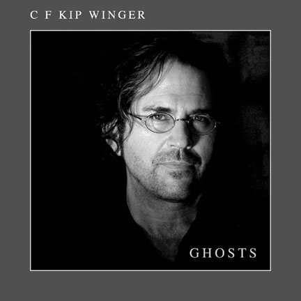 CD cover for C F Kip Winger - Ghosts